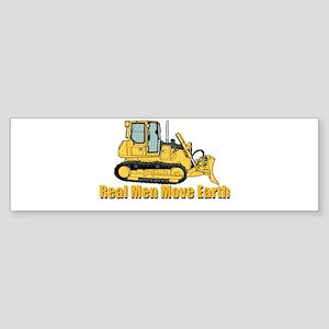 Real Men Move Earth Bumper Sticker