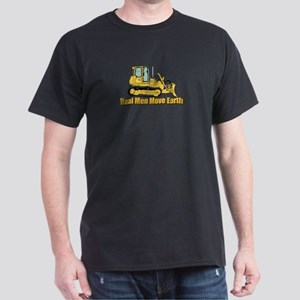 Real Men Move Earth T-Shirt
