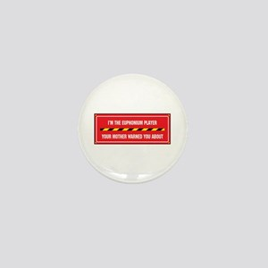 I'm the Euphonium Player Mini Button