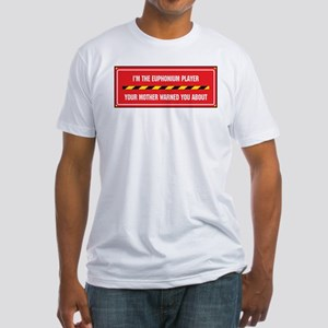 I'm the Euphonium Player Fitted T-Shirt