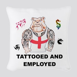Tattooed And Employed English Bulldog Woven Throw