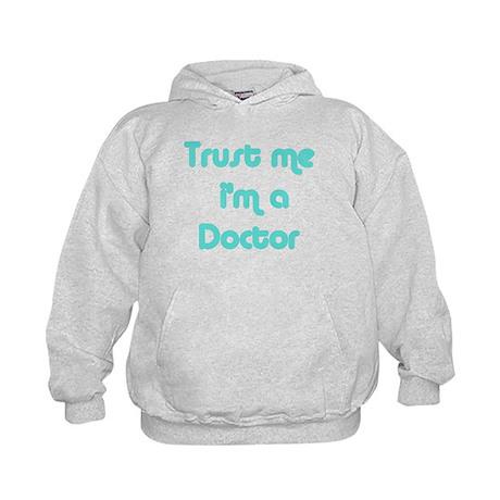 TRUST ME I'M A DOCTOR Kids Hoodie