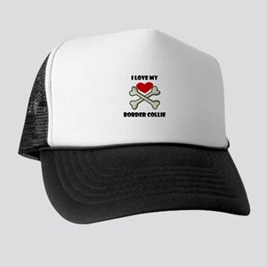I Love My Border Collie Trucker Hat