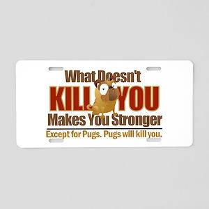 Dangerous Pug Aluminum License Plate