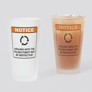 Phlebotomist / Argue Drinking Glass