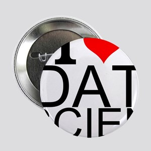 "I Love Data Science 2.25"" Button"
