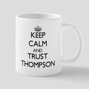 Keep calm and Trust Thompson Mugs