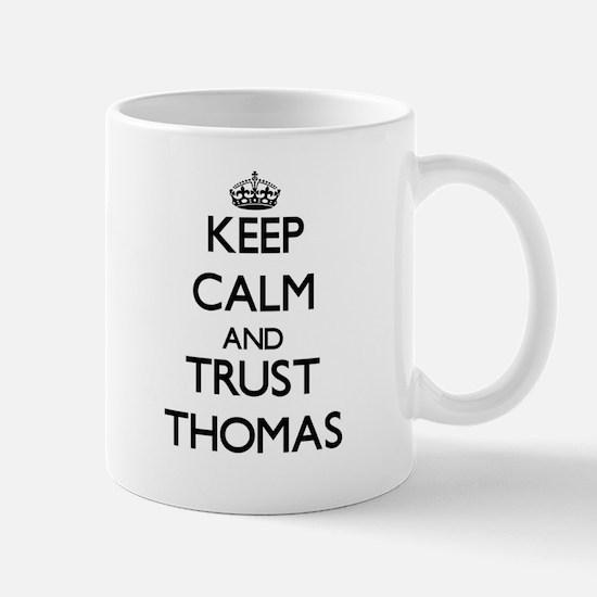 Keep calm and Trust Thomas Mugs