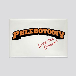 Phlebotomy - Live the Dream Rectangle Magnet