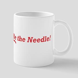 Be the Needle! Mug