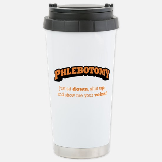 Phlebotomy / Sit Down Stainless Steel Travel Mug
