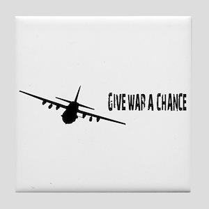 Give War A Chance Tile Coaster