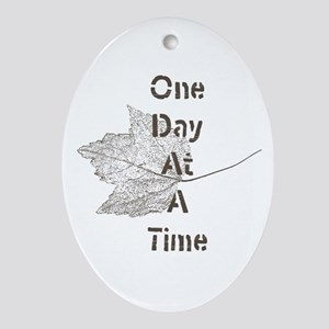 One Day at a Time Ornament (Oval)