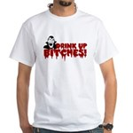 Dracula Drink up Bitches Halloween White T-Shirt