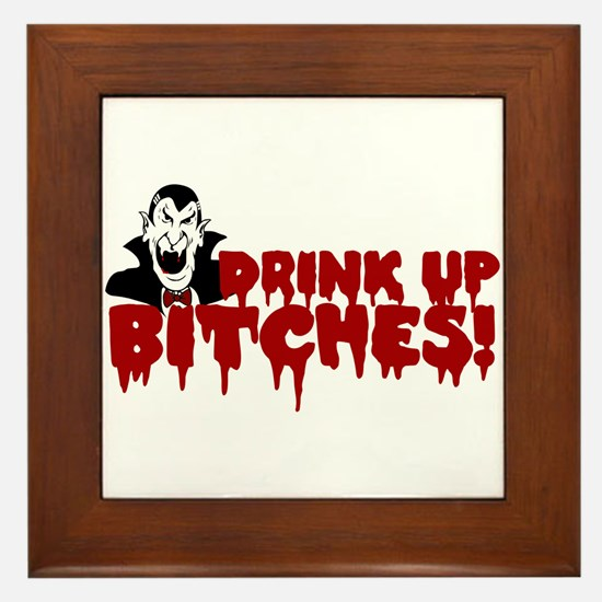 Dracula Drink up Bitches Halloween Framed Tile