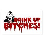 Dracula Drink up Bitches Halloween Sticker (Rectan