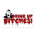 Dracula Drink up Bitches Halloween Mini Poster Pri