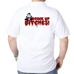 Dracula Drink up Bitches Halloween Golf Shirt