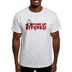 Dracula Drink up Bitches Halloween Light T-Shirt