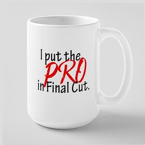 I put the PRO in Final Cut Mugs