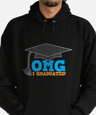 OMG I graduated! with mortar Board hat Hoodie
