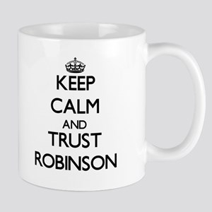 Keep calm and Trust Robinson Mugs