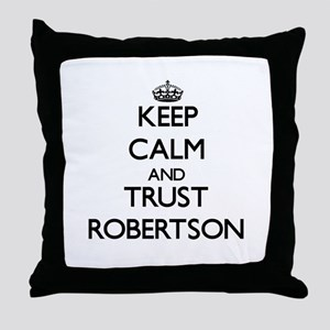 Keep calm and Trust Robertson Throw Pillow