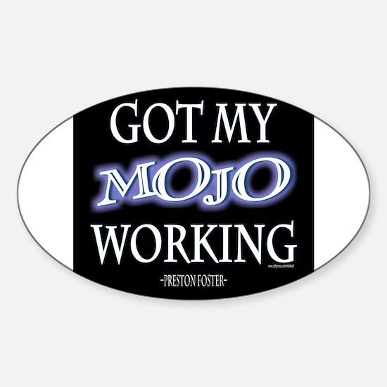 Mojo Working Bumper Stickers