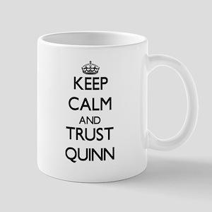 Keep calm and Trust Quinn Mugs