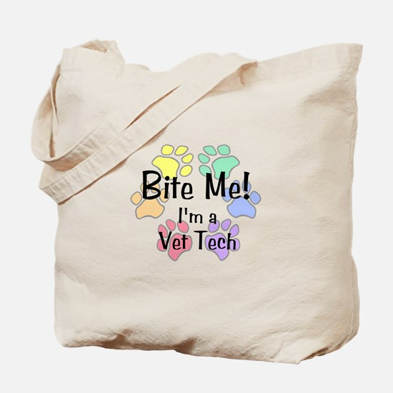 Bite Me! I'm A Vet Tech - Tote Bag