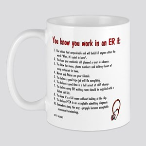 You Know You Work in an ER if... Mug