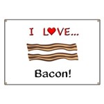 I Love Bacon Banner