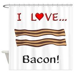 I Love Bacon Shower Curtain