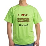 I Love Bacon Green T-Shirt