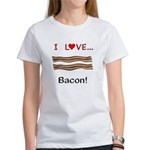 I Love Bacon Women's T-Shirt