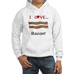 I Love Bacon Hooded Sweatshirt