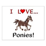 I Love Ponies Small Poster
