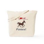 I Love Ponies Tote Bag