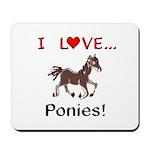 I Love Ponies Mousepad