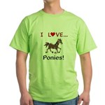 I Love Ponies Green T-Shirt