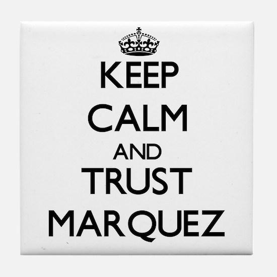 Keep calm and Trust Marquez Tile Coaster