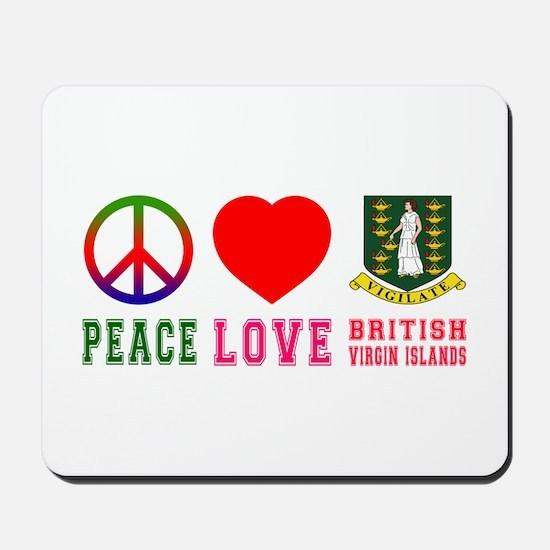 Peace Love British Virgin Islands Mousepad