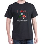 I Love Mycology Dark T-Shirt