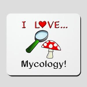 I Love Mycology Mousepad
