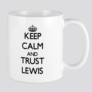 Keep calm and Trust Lewis Mugs