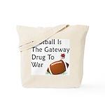 Gateway Drugs Tote Bag