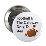 Gateway Drugs Button