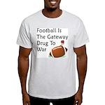 Gateway Drugs Light T-Shirt