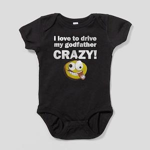I Love To Drive My Godfather Crazy Baby Bodysuit