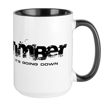 Timber - It's Going Down Large Mug